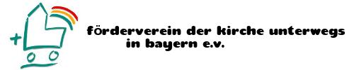 Förderverein Kirche Unterwegs in Bayern e.V.
